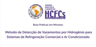 MMA lança novo vídeo com orientações para detecção de vazamentos por hidrogênio